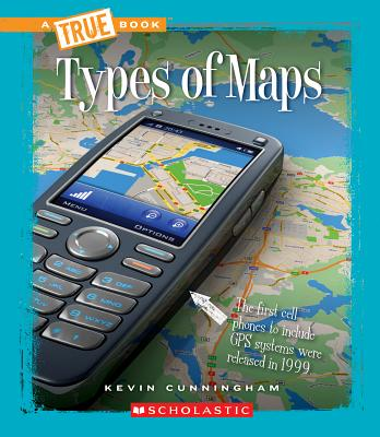 Types of Maps By Cunningham, Kevin