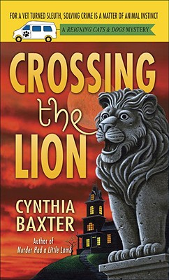 Crossing the Lion By Baxter, Cynthia