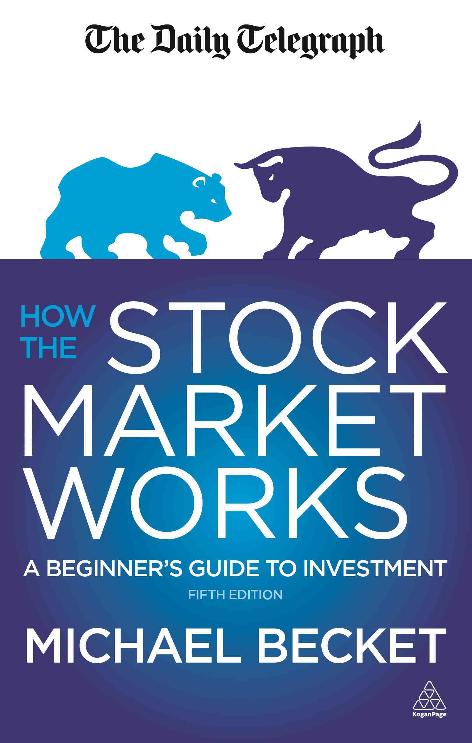 How the Stock Market Works By Becket, Michael